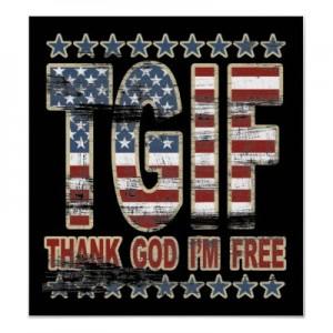 tgif_thank_god_im_free_poster-r24f80ae8a87047be8bfe99eb38857864_wz7a_4003